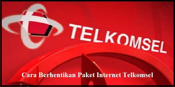 Cara Berhentikan Paket Internet Telkomsel