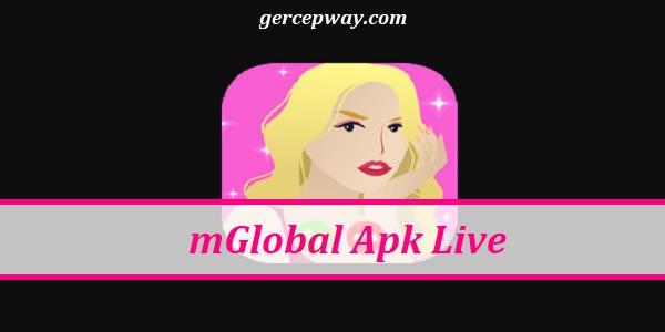 mGlobal Apk, Live