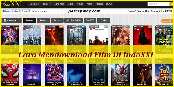 Cara Mendownload Film Di IndoXXI Terbaru