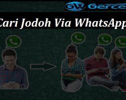 Cari Jodoh Via WhatsApp