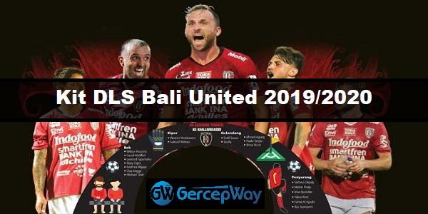Kit DLS Bali United 2019/2020 Liga Shopee