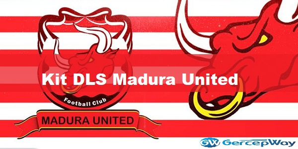 Kit DLS Madura United Shopee Liga 1 2020