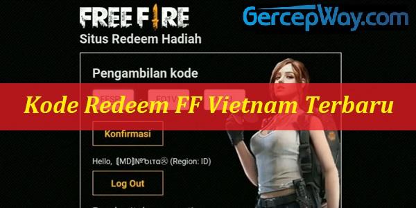 Kode Redeem FF Vietnam Terbaru 2020