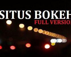 Situs Bokeh Full Version 2019 Tanpa Aplikasi