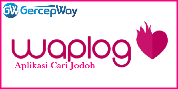Waplog Apk Pro Full Version, Aplikasi Cari Jodoh Terbaik