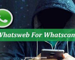 Whatsweb For Whatscan | Apk Untuk Sadap WhatsApp