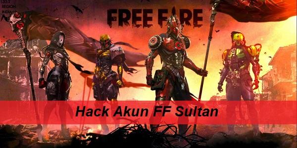 Hack Akun FF Sultan