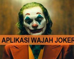 Aplikasi Wajah Joker Atau Joker Face App