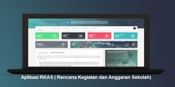 Aplikasi RKAS ( Rencana Kegiatan dan Anggaran Sekolah)