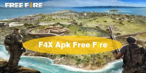 F4X Apk Free Fire