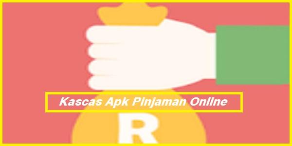 Kascas Apk Pinjaman Online