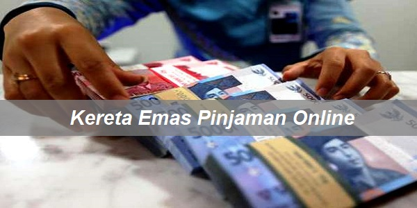 Kereta Emas Pinjaman Online