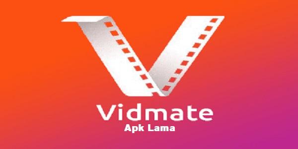 Vidmate Apk Lama