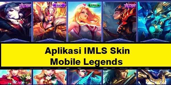 Aplikasi IMLS Skin Mobile Legends