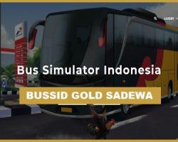 Bussid Gold Bang Sadewa Mod Apk