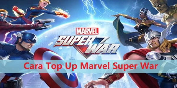 Cara Top Up Marvel Super War