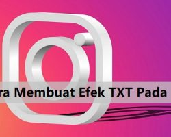 Cara Membuat Efek TXT Pada Instagram