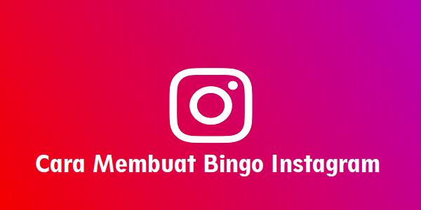 Cara Membuat Bingo Instagram