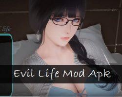 Evil Life Mod Apk