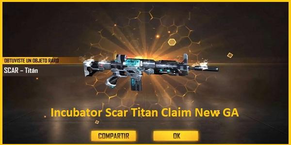 Incubator Scar Titan Claim New GA