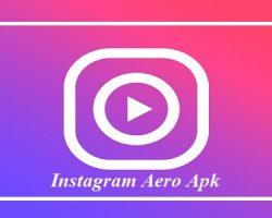 Instagram Aero Apk Full Fitur