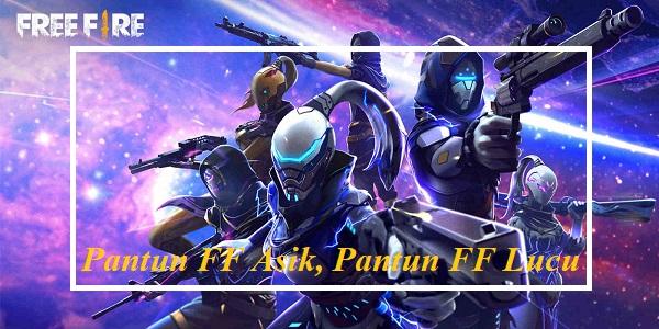 Pantun FF Asik, Pantun Free Fire Lucu