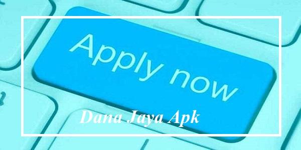 Dana Jaya Apk