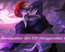 Cara Mendapatkan Skin KOF Menggunakan VPN