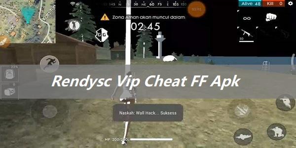 Rendysc Vip 1.47.0 Cheat FF Apk