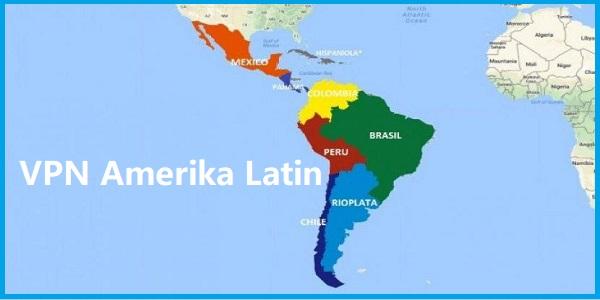 VPN Amerika Latin