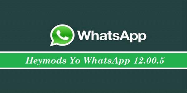 Heymods Yo WhatsApp 12.00.5