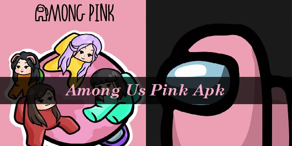 Among Us Pink Apk Download