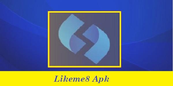 Likeme8 Apk