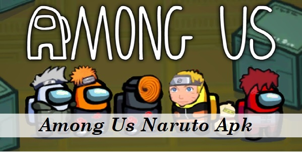 Download Among Us Naruto Apk