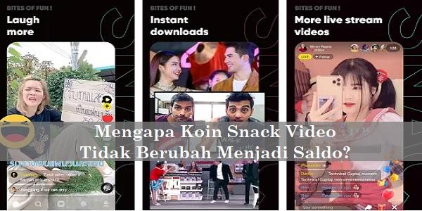 Mengapa Koin Snack Video Tidak Berubah Menjadi Saldo