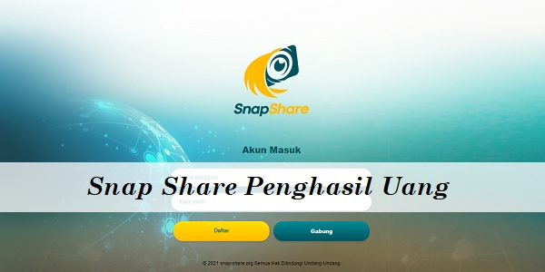 Snap Share Penghasil Uang