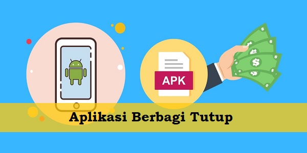 Aplikasi Berbagi Tutup Penghasil Uang