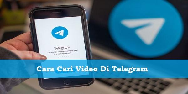 Cara Cari Video Di Telegram