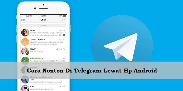Cara Nonton Di Telegram Lewat Hp Android