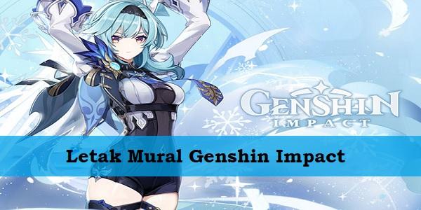 Letak Mural Genshin Impact