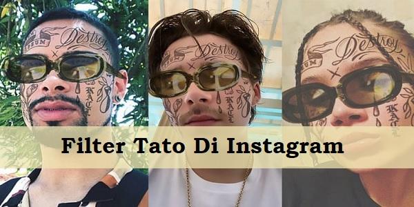 Filter Tato Di Instagram