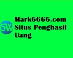 Mark6666.com Situs Penghasil Uang