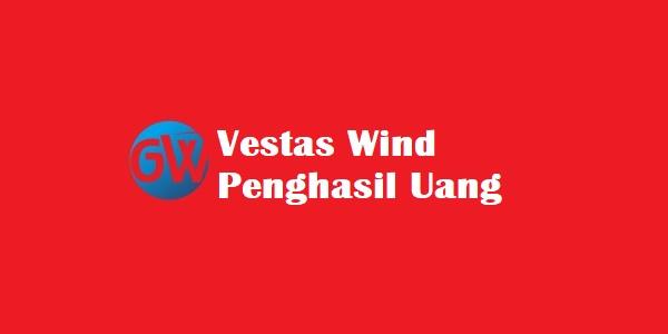 Vestas Wind Penghasil Uang