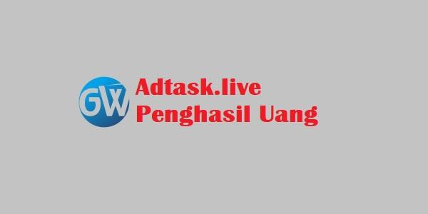 Adtask.live Penghasil Uang