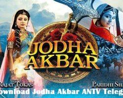 Download Jodha Akbar ANTV Telegram